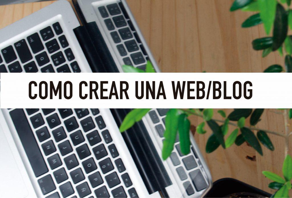 COMO CREAR UNA WEB / BLOG