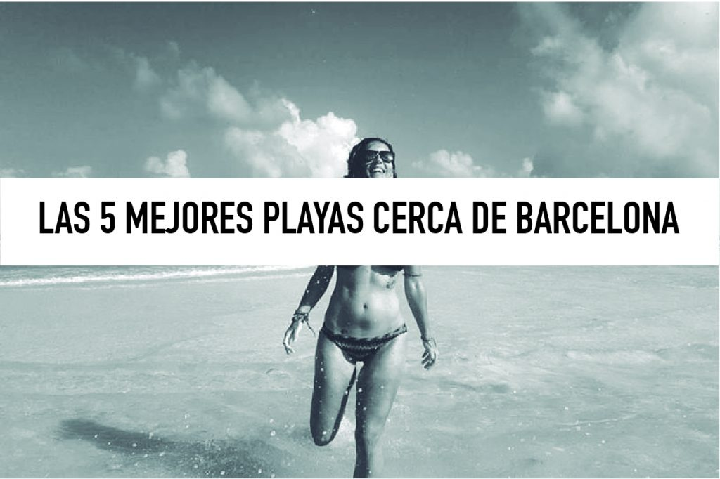 Las 5 playas que no debes perderte cerca de Barcelona