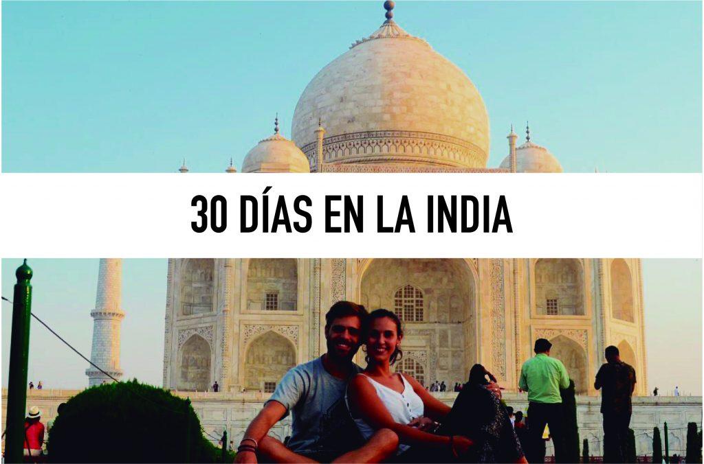 En el REINO del revés. 30 días en la INDIA